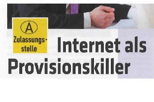 """Internet als Provisionskiller"""
